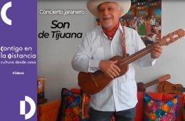 Son de Tijuana – Concierto Jaranero