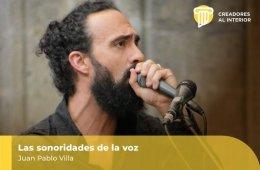 Sonoridades de la voz: Juan Pablo Villa Jirash