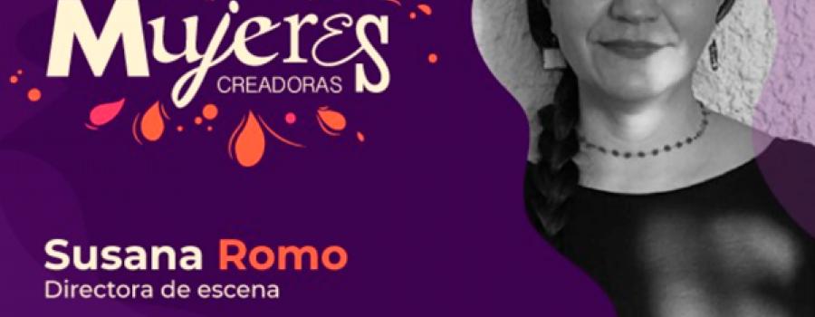 Susana Romo / Directora de Escena