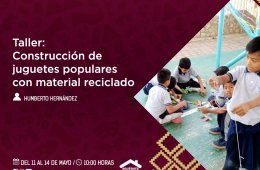 Construcción de juguetes populares con material reciclad...