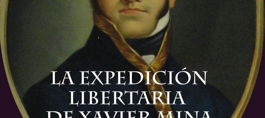 La expedición libertaria de Xavier Mina