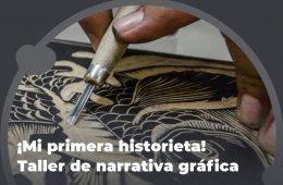 ¡Mi primera Historieta! Taller de narrativa gráfica: 8....