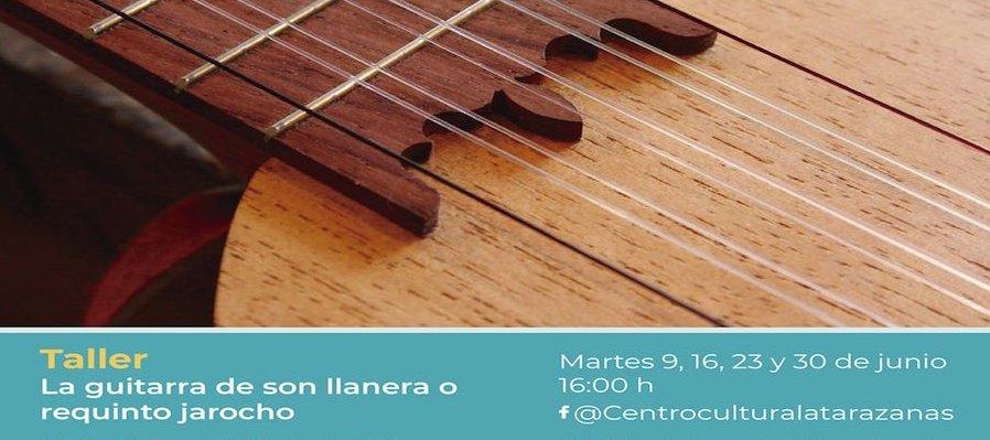 Taller: La guitarra de son llanera o requinto jarocho