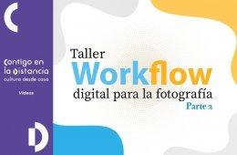 Taller Workflow digital para la fotografía. Parte II