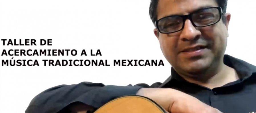 Taller de acercamiento a la música tradicional mexicana