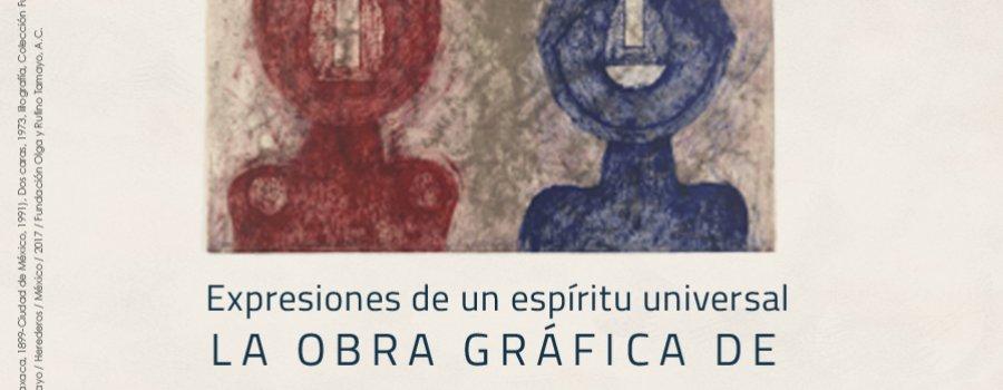 Expresiones de un espíritu universal. La obra gráfica de Rufino Tamayo