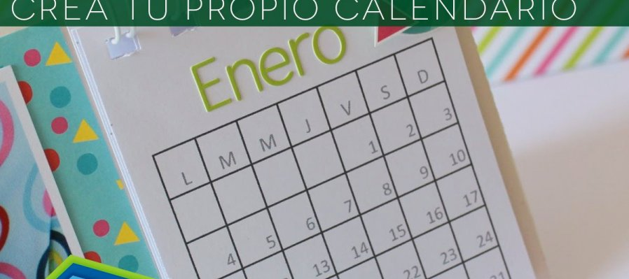 ¡Crea tu propio calendario!