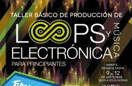 Taller básico de producción de loops y música electró...