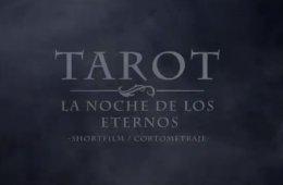 TAROT: La Noche de los Eternos