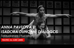 Anna Pavlova e Isadora Duncan: Diálogos
