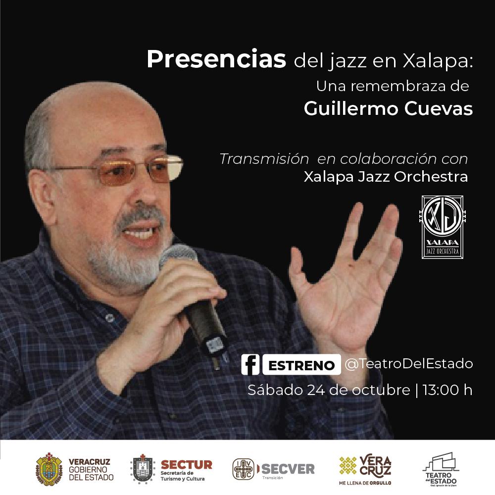 Presencias del jazz en Xalapa: Una remembranza de Guillermo Cuevas