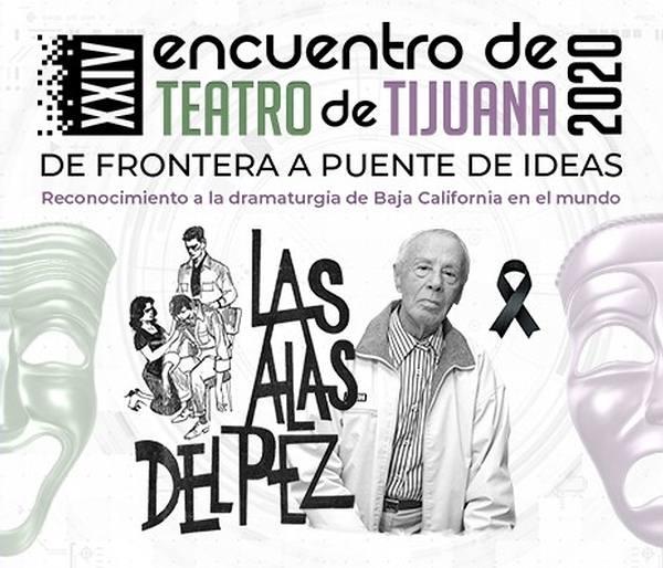 XXIV Encuentro de Teatro Tijuana 2020. Las alas del pez