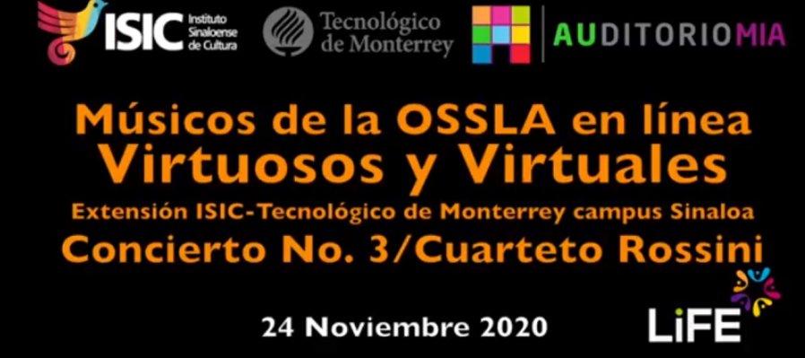 Virtuosos y Virtuales: músicos de la OSSLA en línea. Extensión TEC Campus Sinaloa. Presentación 2