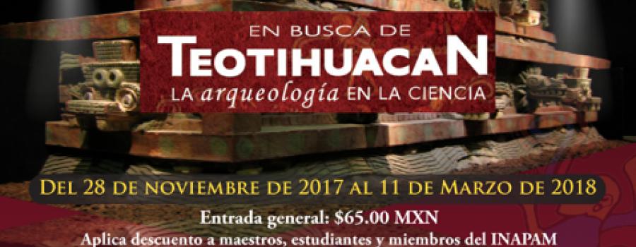 En busca de Teotihuacan, la arqueología en la ciencia