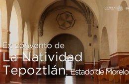 Huellas de la evangelización. Ex convento de la Nativida...