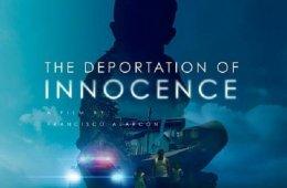 The Deportation of Innocence