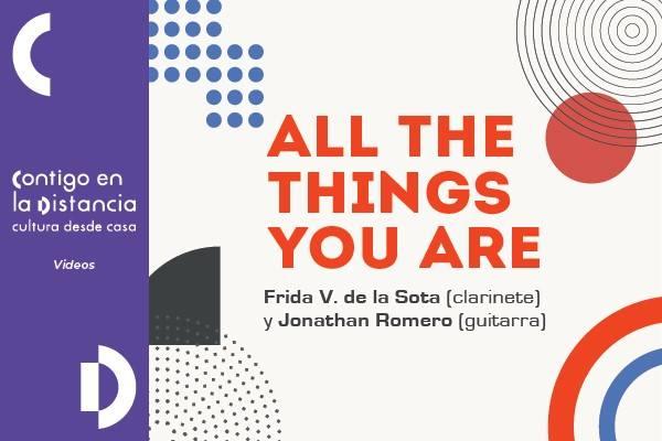 All the things you are con Frida V. de la Sota (clarinete) y Jonathan Romero (guitarra)