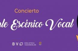 Concierto Ensamble Escénico Vocal