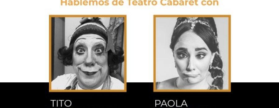 Hablemos de Teatro Cabaret con Tito Vasconcelos y Paola Izquierdo