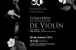 Recital de Titulación de Violín l Orquesta Escuela Carl...