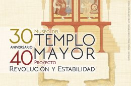 Templo Mayor. Revolution and Stability