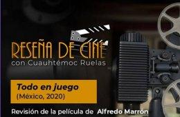 Reseña de cine con Cuauhtémoc Ruelas: Todo en juego