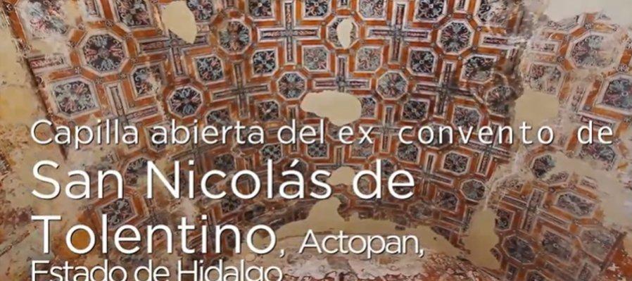 Huellas de la evangelización. Capilla abierta del ex Convento de Actopan
