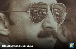 Mexican Tragicomedy