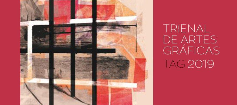 Trienal de Artes Gráficas TAG 2019