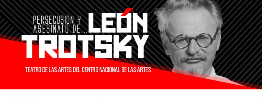 Persecución y asesinato de... León Trotsky