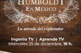 Humboldt en México, la mirada del explorador