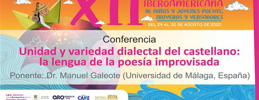 Unidad y variedad dialectal del castellano: la lengua de la poesía improvisada