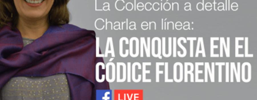 La Colección a detalle   La Conquista en el Códice Florentino