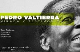 Pedro Valtierra: Mirada y Testimonio