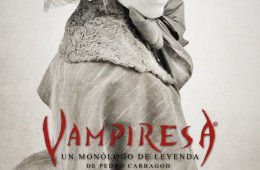 Vampiresa, un monólogo de leyenda