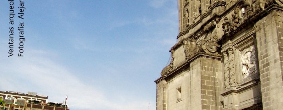 Ventanas arqueológicas II. La historia del subsuelo. Centro Histórico, Ciudad de México