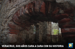 Veracruz, 500 Years Face to Face with Its History