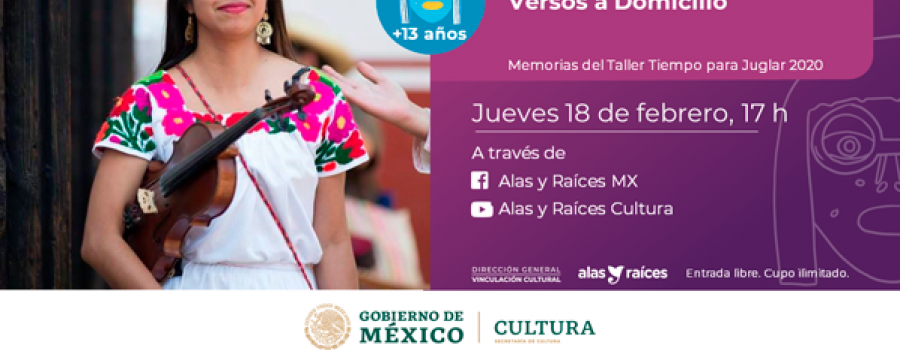Memorias de Tiempo para Juglar 2020. Versos a Domicilio con Erika Medellín