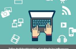 Taller de Videoblogging, el poder de los influencers