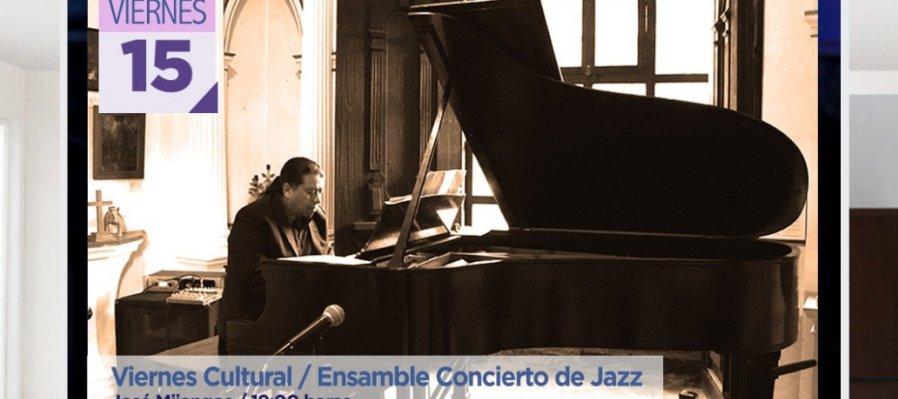 Viernes cultural: Ensamble concierto de Jazz