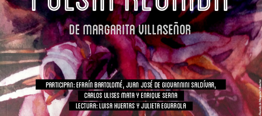 Poesía reunida de Margarita Villaseñor