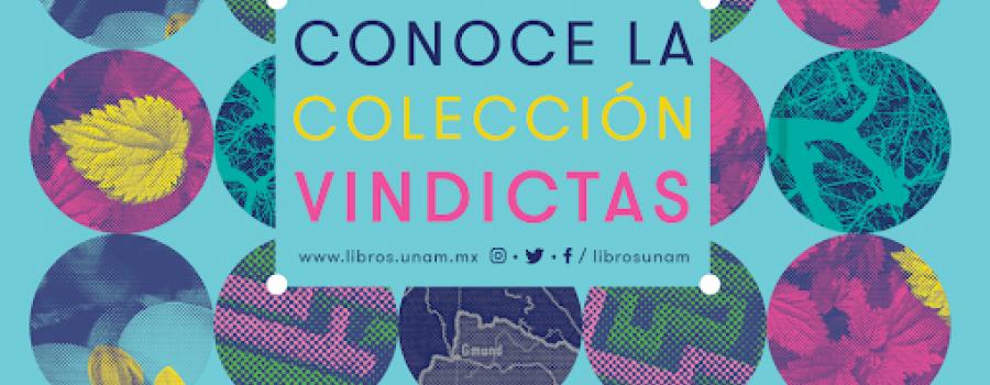 Presentación de la colección Vindictas de la UNAM