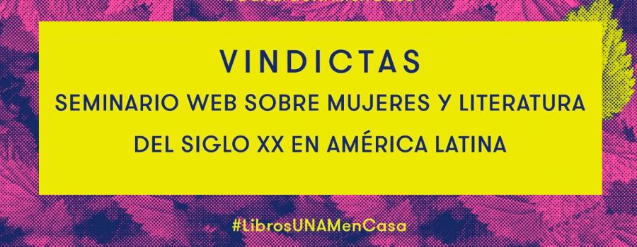 Conferencia magistral: La invisibilidad visible, autoras hispanoamericanas fundamentales
