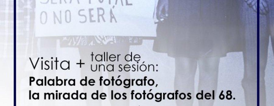 Visita + Taller: Palabra de fotógrafo