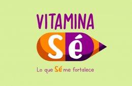 Vitamina Sé. Cápsula 190. Arte para los primeros años:...