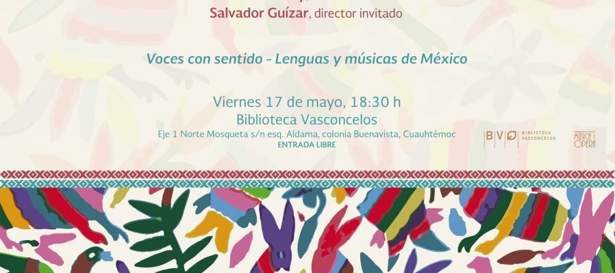 Meaningful Voices - Languages and Music of Mexico