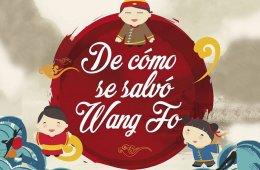 De cómo se salvó Wang Fo