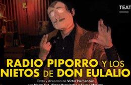 Radio Piporro y los nietos de Don Eulalio