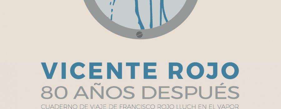 Vicente Rojo, 80 años después