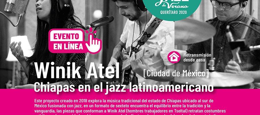Winik Atel Chiapas en el jazz latinoamericano